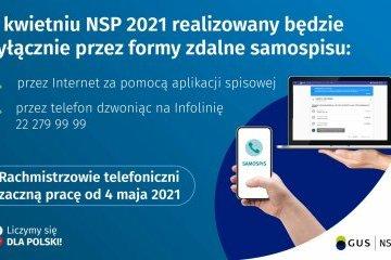 W kwietniu NSP2021 realizowany będzie wyłącznie przez formy zdalne samospisu